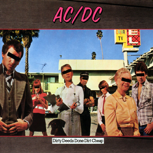 AC-DC, Dirty Deeds Done Dirt Cheap (1976)