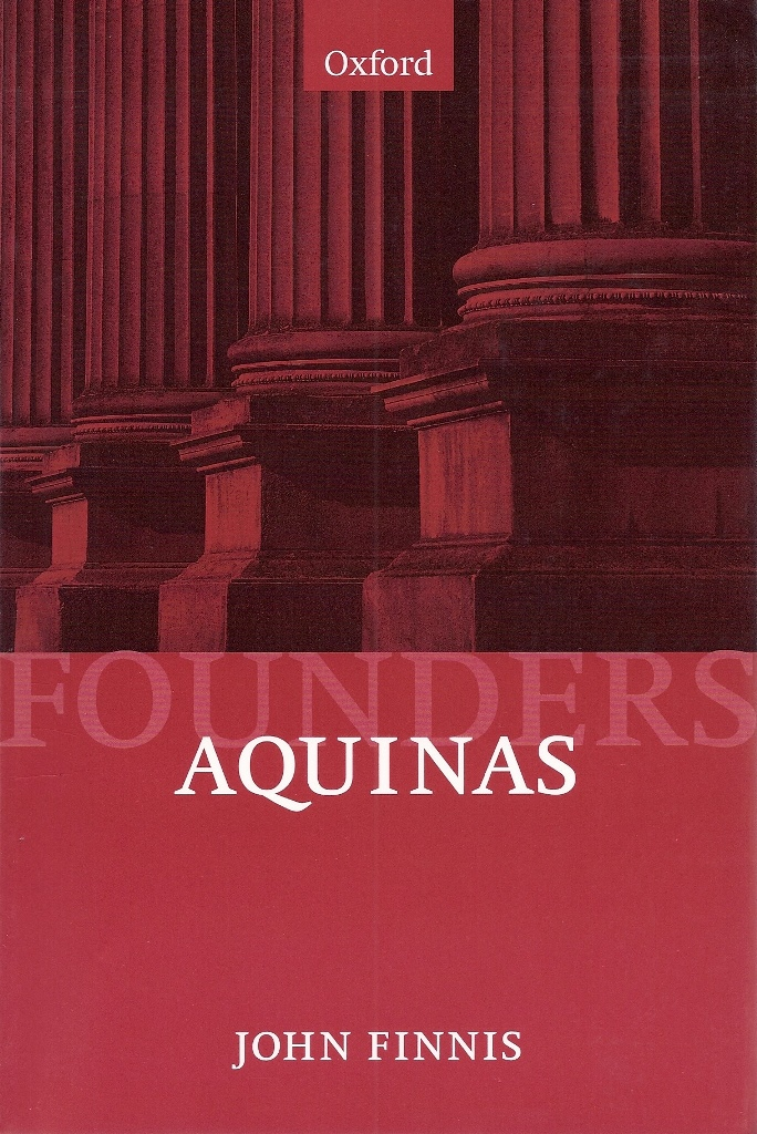 John Finnis, Aquinas, Moral, Political, and Legal Theory (OUP, 1998)