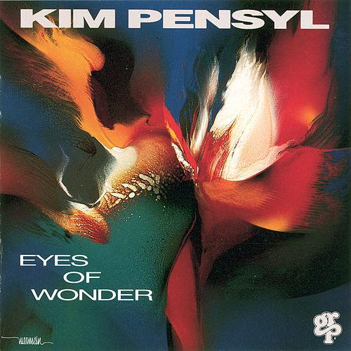 Kim Pensyl  Eyes of Wonder (1993)