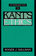 Sullivan  An Introduction to Kant's Ethics (1994)